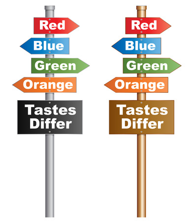 differ: Tastes Differ  Illustration of  a conceptual signboard about personal choices  EPS10 vector
