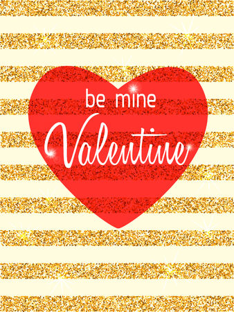 be mine: Be Mine Valentine vector card. Golden glitter stripes and red heart congratulation card for sweetheart. Valentines Day typography banner. Wallpapers Valentines day shiny greeting card with sparkles. Illustration