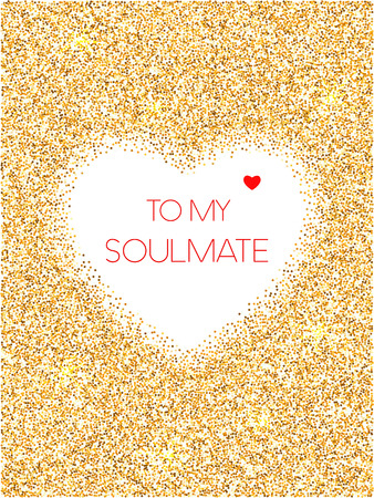 shimmer: To my soulmate greeting card, Valentines day celebrate. Golden glitter backdrop congratulation card for sweetheart. Red text typography banner with golden shimmer, sparkles and flares.