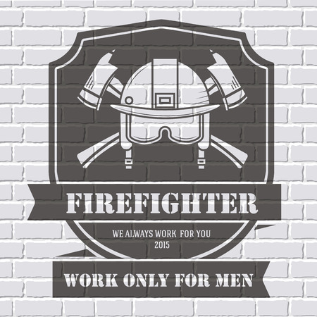 Firefighter  or label template background on white brick wall. Vector illustration isolated icons for your product or design, web and mobile applications with text.