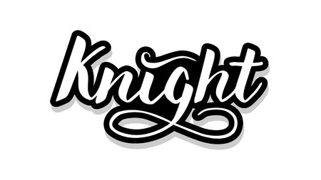 Knight calligraphy template text for your design illustration concept. Handwritten lettering title vector words on white isolated