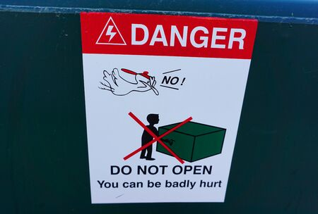 Danger sign, warning do not open, you can be badly hurt