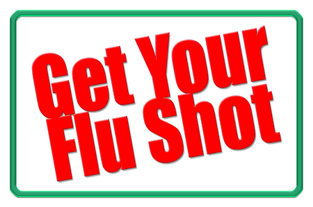 Get Your Flu Shot sign Stock Photo
