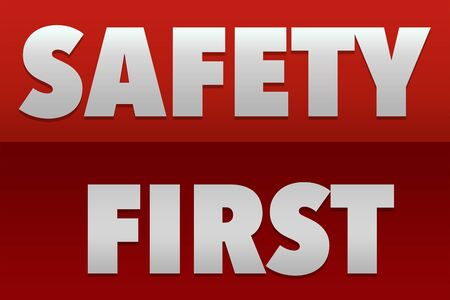 dangerous construction: Safety First Sign Stock Photo