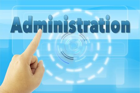 business administration: hand pointing Administration word