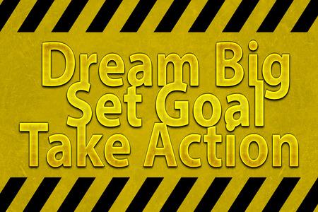 set goal: Dream big set goal take action word Stock Photo