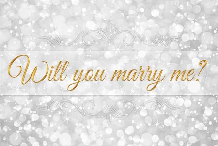 valentine married: will you marry me? on white silver glitter bokeh abstract background