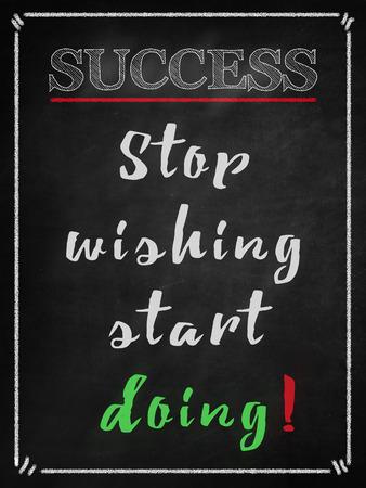 doing: Stop wishing start doing-  success Stock Photo