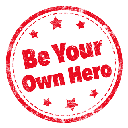 Grunge rubber stamp with text - Be Your Own Hero Stock Photo