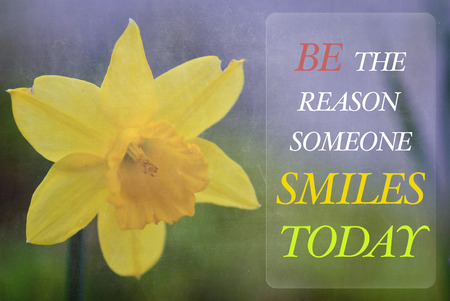 reason: Motivational Concept - Be the reason someone smiles today