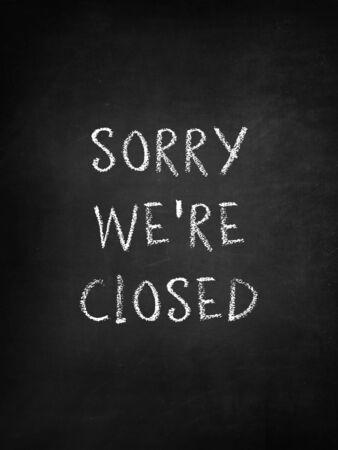 Sorry we zijn gesloten op bord