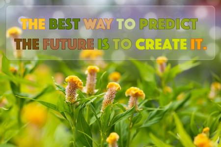 motievendiecitaat te toekomst te creëren op de natuur achtergrond Stockfoto