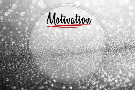 Motivational word on glitter abstract background with copy space