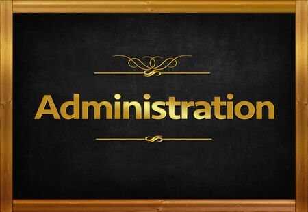 Administration word on blackboard