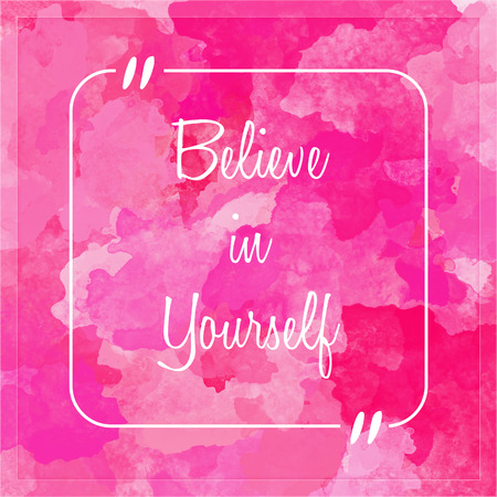 yourself: believe in yourself - motivation quote Stock Photo