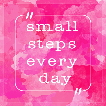Small steps every day - motivational quote Фото со стока