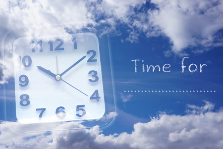 expires: Clock and Sky with words time for .......
