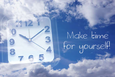 yourself: Clock and Sky with words make time for yourself