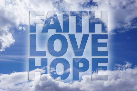 hope: Faith love hope on blue sky background Stock Photo