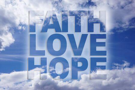 christian faith: Faith love hope on blue sky background Stock Photo