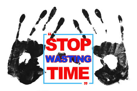 wasting: Stop Wasting Time
