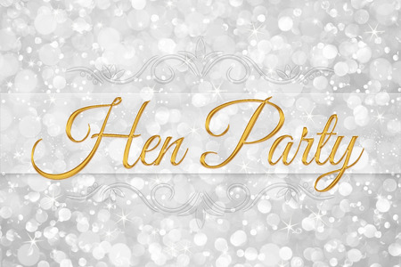 hen party: hen party word on white silver glitter bokeh abstract background