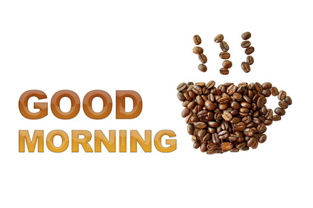 brew house: word Good morning with coffee beans, coffee cup shape on white background