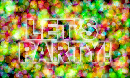 lets party: Lets party! word on colorful bokeh background Stock Photo