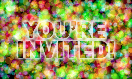 invited: youre invited! word on colorful bokeh background