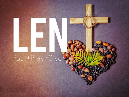 Lent Season,Holy Week and Good Friday concepts - word 'lent fast pray give' in vintage background