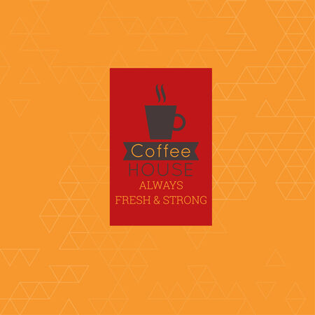 coffeehouse: Coffee house always fresh and strong label. Tag with  coffee cup, aroma and ribbon. for menu, restaurant, cafe, bar, coffeehouse. Background texture with triangles and  sticker. orange, red