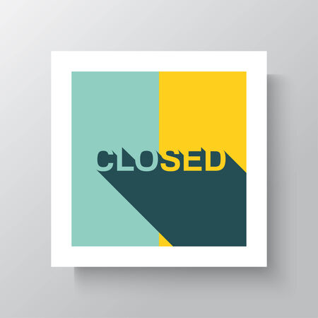 locked up: Closed Sign - Closed retail store red vector illustration symbol. poster in a frame hanging on the wall. mock up. flat design with a long shadow.