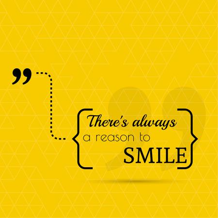 inspiración: Cita inspirada. Siempre hay una raz�n para sonre�r. sabio dicho entre par�ntesis Vectores