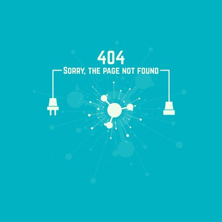 unplugged: 404 connection error. Abstract background with wire plug and socket. Sorry, page not found. vector. The explosion of molecules, scattering particles.