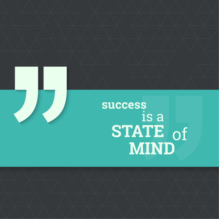 Inspirational quote. Success is a state mind. wise saying with green banner