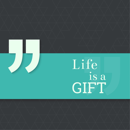 testimonials: Inspirational quote. Life is a gift. wise saying with green banner Illustration