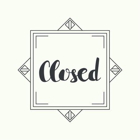 doorhandle: Closed inscription vector