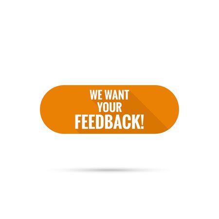 We want your feedback. Ilustração