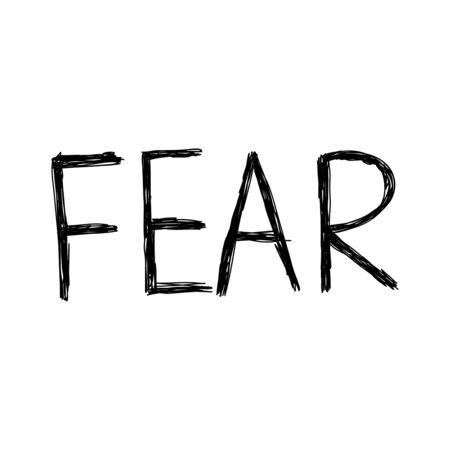 Vector handwriting words fear. Creepy, sloppy, black inscription on a white background. Ilustração