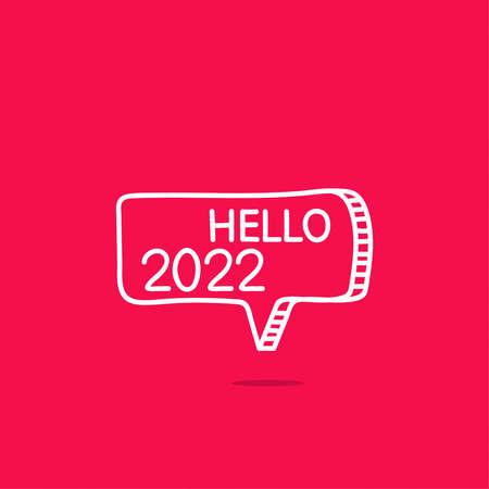 Hello 2022 motivational phrase.