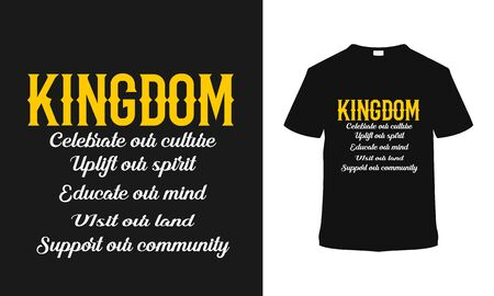 Kingdom typography t shirt design