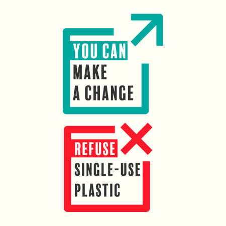 Transit icon as a gimmick with text. You can make a change, refuse single-use plastic concept. Vector illustration.
