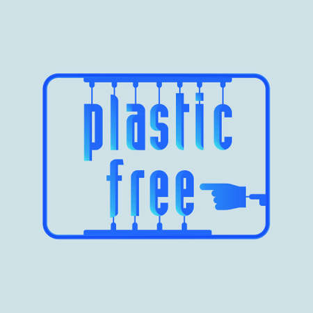 Plastic free typographic design with plastic model kit as a gimmick. Living without plastic to save environment concept. Vector illustration.