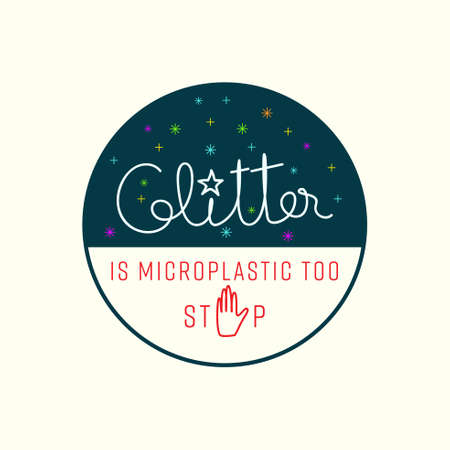 Glitter handwritten typographic design with sparkling icons. Stop using plastic glitter concept. Vector illustration. 向量圖像