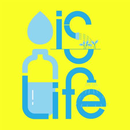 Water is life typographic design. Factors of human living metaphor. Symbols of water utilities. Vector illustration outline flat design style.