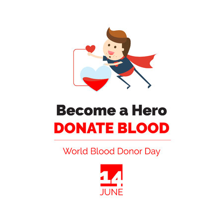 World blood donor day. Become a hero donate blood