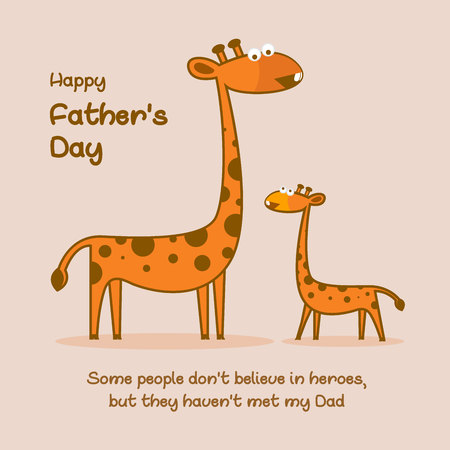 Cute little giraffe son standing infront of his father. Some people dont believe in heroes, but they havent met my dad. Happy Fathers Day celebration concept. For kids, magazines, T-shirts Çizim