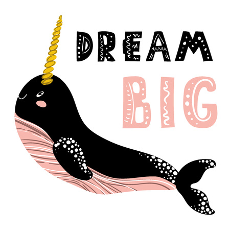 vector trendy kids, nursery postcard or poster template with sea animal - cartoon narwhal and lettering (dream big), underwater world, ocean cute character in Scandinavian style