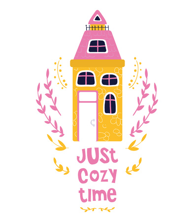 Cute cartoon house, sweet home, bright colors, lettering - cozy time. Flat vector illustration for greeting card or poster template, print