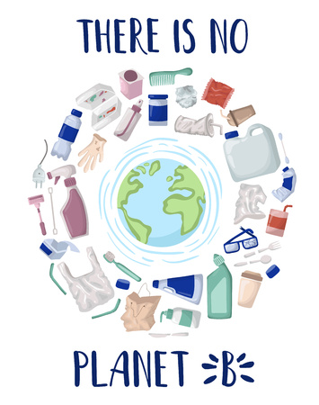 Vector set, frame of elements - plastic trash and wasteor garbage, plastic recycling. Planet Earth. Lettering - no planet B. Ecological concept - protection pollution. Zero waste concept. Flat style